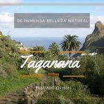 Taganana. Un precioso pueblito rural, de sereno y diferente encanto que no puedes dejar de visitar