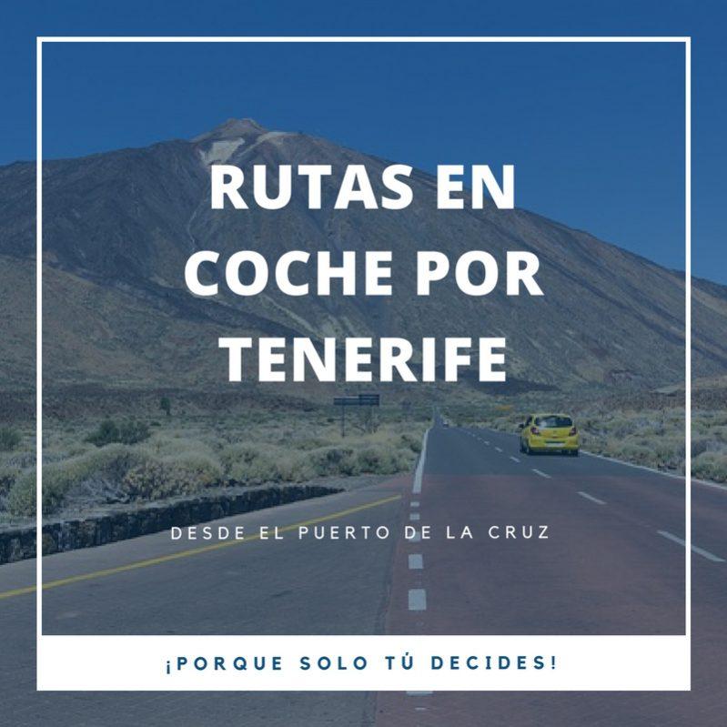 Rutas en coche por tenerife desde el puerto de la cruz blog de canarias en coche - Coches de alquiler en puerto de la cruz tenerife ...