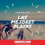 Las mejores Playas en Tenerife ¿Las Conoces?
