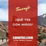 ¿Qué ver en Tenerife con niños?
